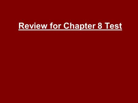 Review for Chapter 8 Test. What is an object or an act that stands for something else? Symbol.