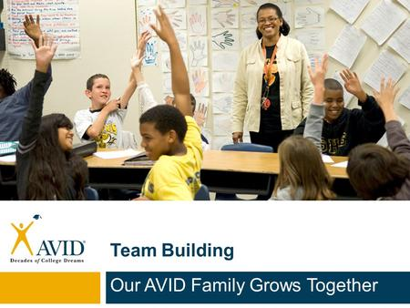 Our AVID Family Grows Together
