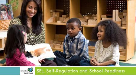 SEL, Self-Regulation and School Readiness