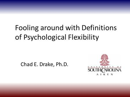 Fooling around with Definitions of Psychological Flexibility