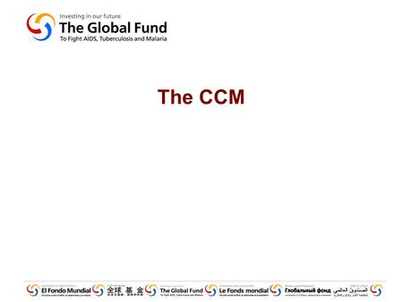 The CCM. Overview GF Basics CCM Basics Useful Tools for the CCM –CCM Funding –CCM Oversight tool.