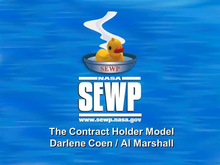 The Contract Holder Model Darlene Coen / Al Marshall.
