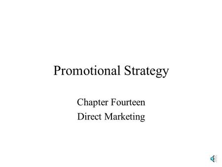 Promotional Strategy Chapter Fourteen Direct Marketing.