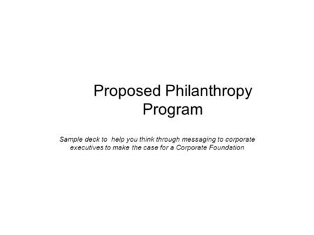 Proposed Philanthropy Program
