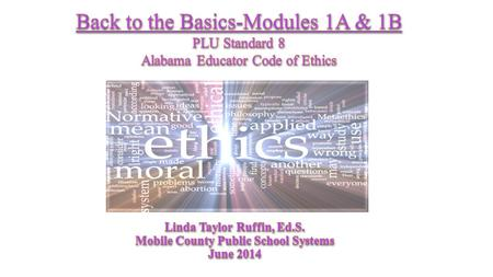 Back to the Basics-Modules 1A & 1B