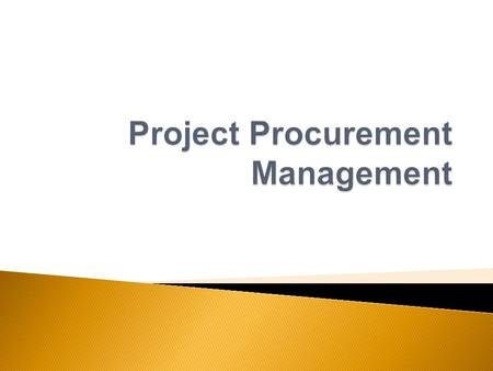  Procurement means acquiring or purchasing products, systems, tools, applications, and/or services from an outside/external source  Experts predict.