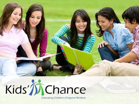 Kids' Chance of America was established for the purpose of creating, assisting, and supporting Kids' Chance organizations throughout the United States.