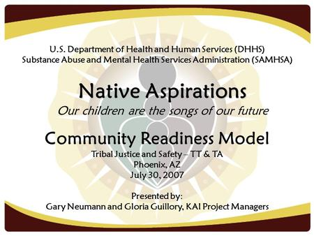 Native Aspirations Community Readiness Model