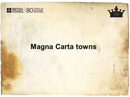 Magna Carta towns. Warmer – the Magna Carta Factual errors 1.The Magna Carta was agreed at a meeting at Runnymede on the River Thames near London, not.