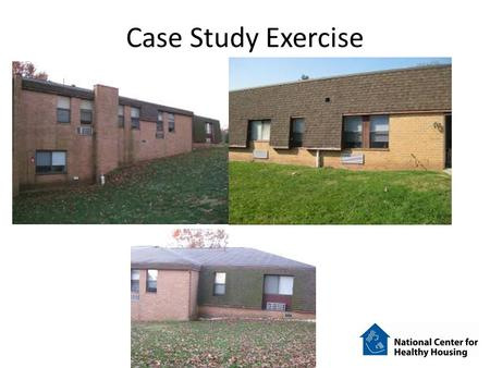 Case Study Exercise. The Manor Size – 2 Stories, Garden Style, 84 Units – 75,602 square feet Age: 1984 – Built in phases Structure – Concrete block walls.