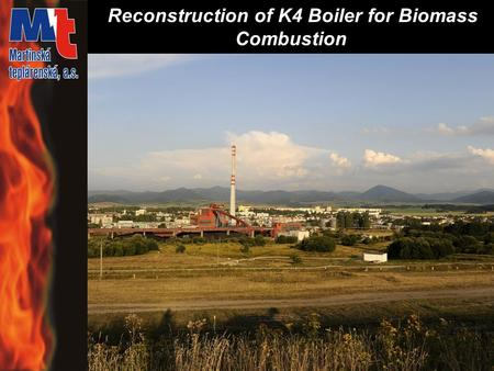 Reconstruction of K4 Boiler for Biomass Combustion.