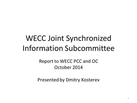 WECC Joint Synchronized Information Subcommittee