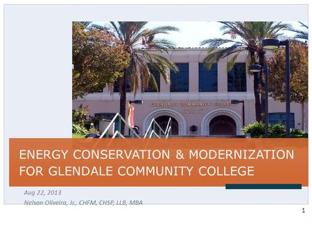 ENERGY CONSERVATION & MODERNIZATION FOR GLENDALE COMMUNITY COLLEGE