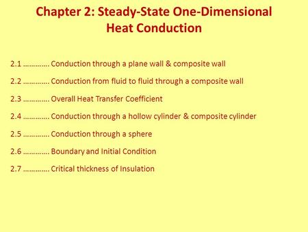 Chapter 2: Steady-State One-Dimensional Heat Conduction