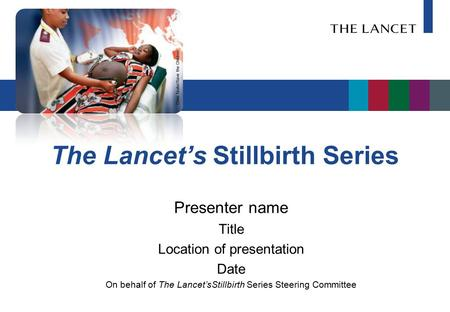 The Lancet's Stillbirth Series
