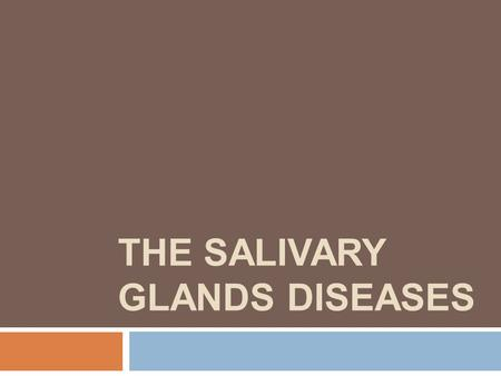 The Salivary Glands diseases