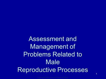 nursing management male reproductive problems Nursing management female reproductive problems 241: nursing management male reproductive problems 246: nursing assessment nervous system 250.