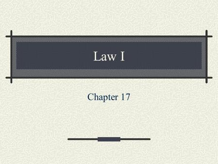 Law I Chapter 17. Law and Terrorism Pages 204-209.