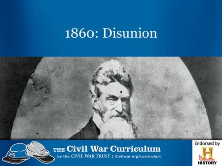1860: Disunion. Compromises United States in 1820.