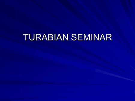 TURABIAN SEMINAR. TURABIAN CONCERNS A.1.1-2 Margins/Typeface A.1.3 Double spacing; no right justification; paragraph indentation A.1.4 Pagination A.2.1.