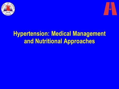 Hypertension: Medical Management and Nutritional Approaches.