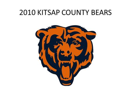2010 KITSAP COUNTY BEARS. 4-3 BASE DEFENSE WILL MIKESAM SS/ ROVER FS.