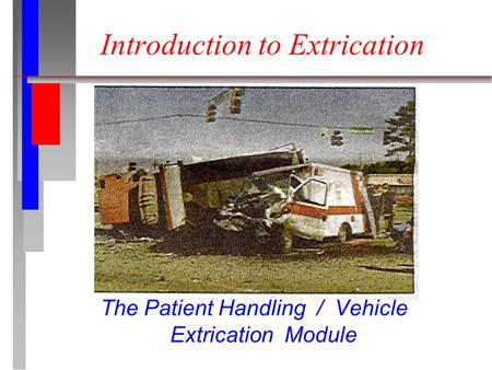 Introduction to Extrication