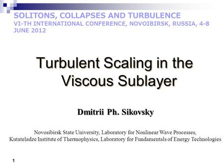 Turbulent Scaling in the Viscous Sublayer