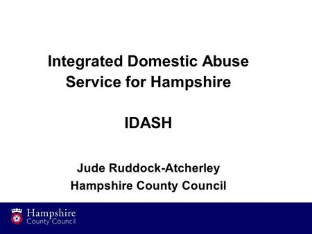 Integrated Domestic Abuse Jude Ruddock-Atcherley