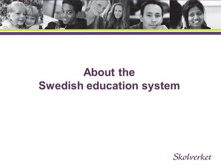 About the Swedish education system