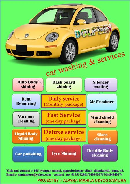 Car washing & services Dash board shining Silencer coating Air Freshner Wind shield cleaning Glass cleaning Throttle Body cleaning Tyre Shining Car polishing.