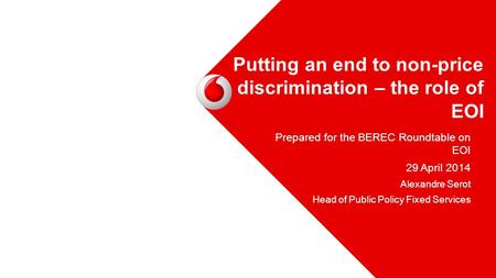 Putting an end to non-price discrimination – the role of EOI