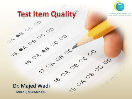 Objectives To know basic concepts in test item analysis To know test item analysis criteria for good MCQ To judge MCQ based on test item analysis.