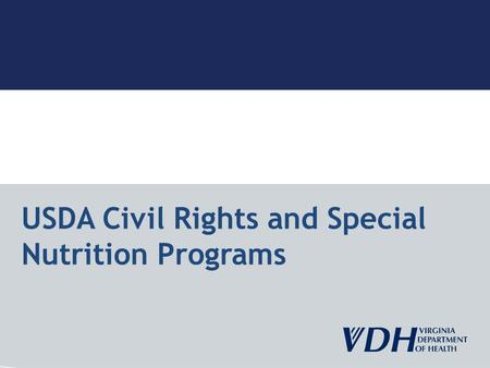 USDA Civil Rights and Special Nutrition Programs.