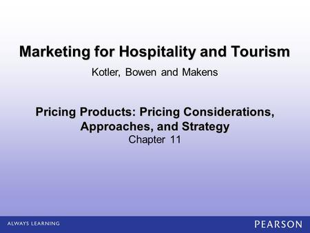 Pricing Products: Pricing Considerations, Approaches, and Strategy