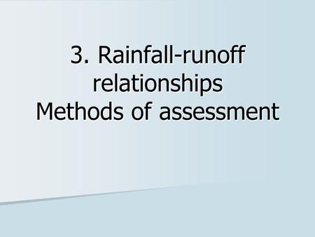 watershed management estimating runoff from small The average initial, calculated, and calibrated coefficient of runoff for each watershed, for each watershed type, and for all watersheds, and the resulting errors between estimated and observed peak discharges for simulations made.