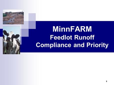 MinnFARM Feedlot Runoff Compliance and Priority