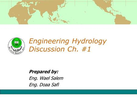 Engineering Hydrology Discussion Ch. #1