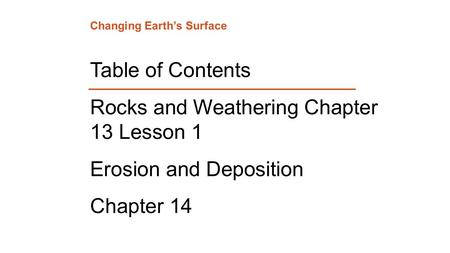 Rocks and Weathering Chapter 13 Lesson 1