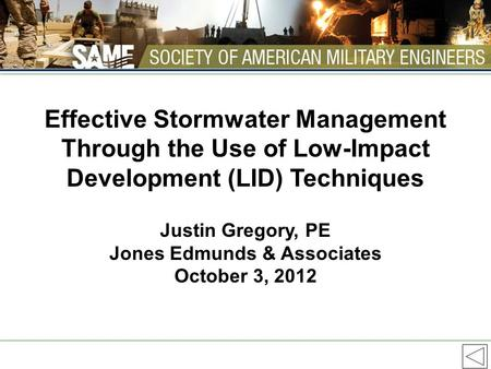Effective Stormwater Management Through the Use of Low-Impact Development (LID) Techniques Justin Gregory, PE Jones Edmunds & Associates October 3, 2012.