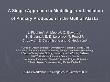 A Simple Approach to Modeling Iron Limitation of Primary Production in the Gulf of Alaska A Simple Approach to Modeling Iron Limitation of Primary Production.