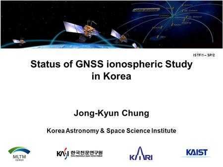 Status of GNSS ionospheric Study in Korea