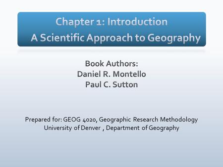 Prepared for: GEOG 4020, Geographic Research Methodology University of Denver, Department of Geography.