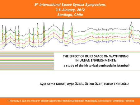 8th International Space Syntax Symposium, 3-6 January, 2012