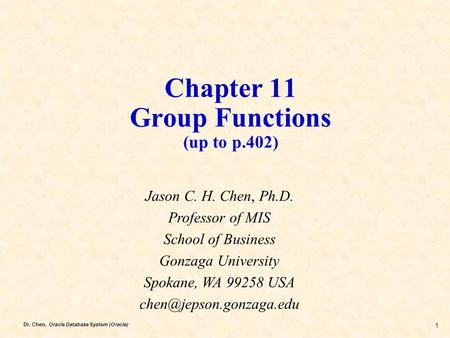 Chapter 11 Group Functions (up to p.402)