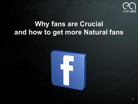 Why fans are Crucial and how to get more Natural fans 1.