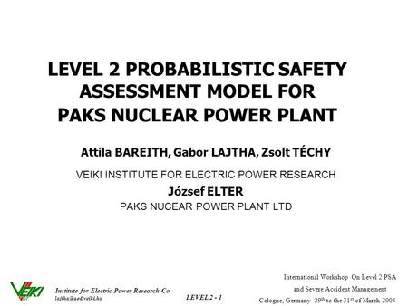 Institute for Electric Power Research Co. International Workshop On Level 2 PSA and Severe Accident Management Cologne, Germany 29.