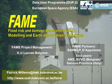 Data User Programme (DUP-2) European Space Agency (ESA)  FAME Project Management:
