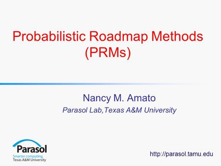 Probabilistic Roadmap Methods (PRMs)