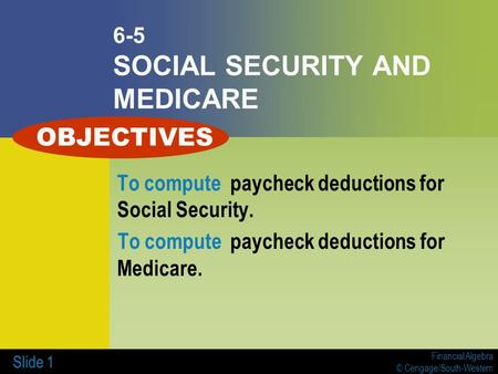 6-5 SOCIAL SECURITY AND MEDICARE